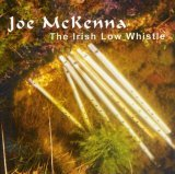 Joe Mckenna, the Irish Low Whistle